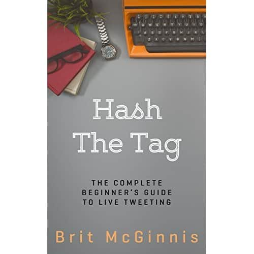 Hash the tag: the complete beginners guide for live tweeting