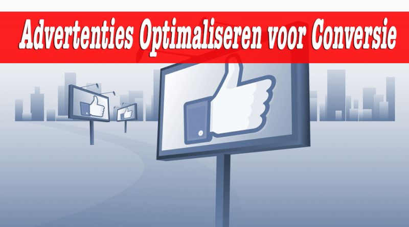 Facebook advertenties optimaliseren voor conversie