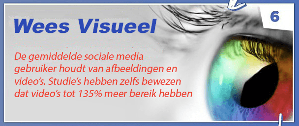 Tip 6 - Facebook bedrijfspagina optimaliseren - Wees visueel