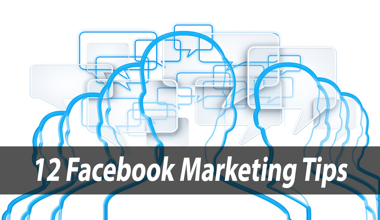 12 facebook marketing tips