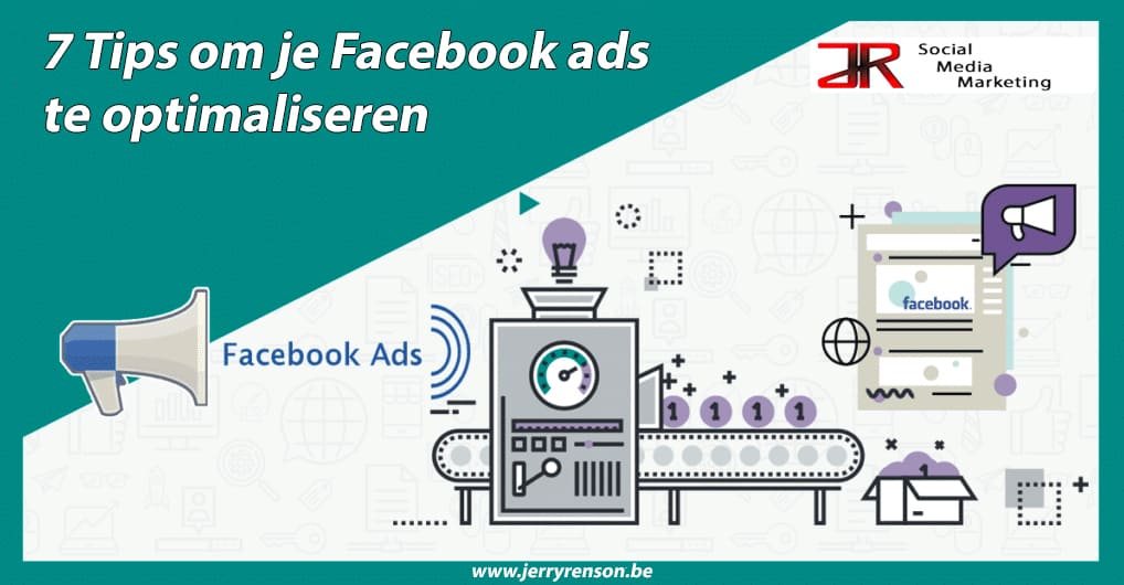 7 tips om Facebook advertenties te optimaliseren