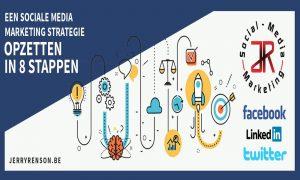 sociale media marketing strategie opzetten in 8 stappen