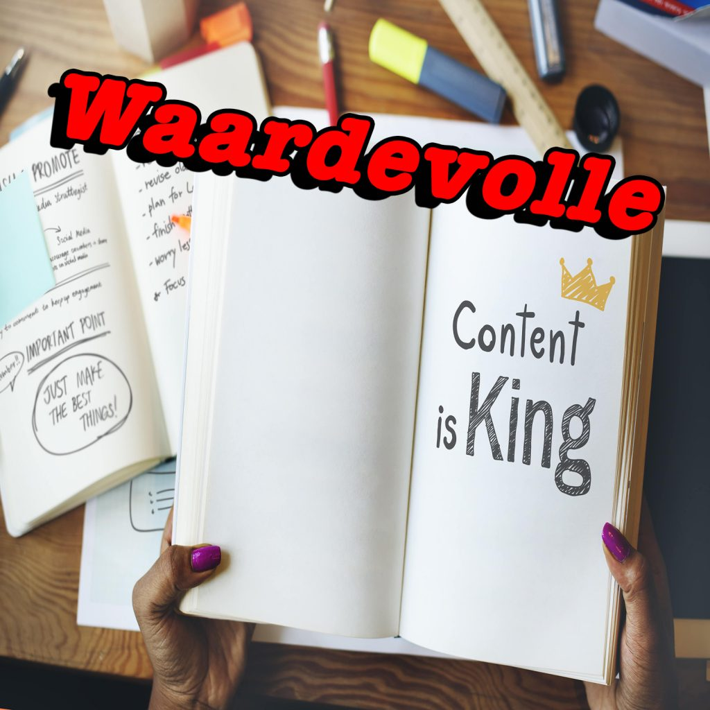 Waardevolle content is king